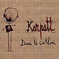 Dans le caillou, dernier album des Karpatt